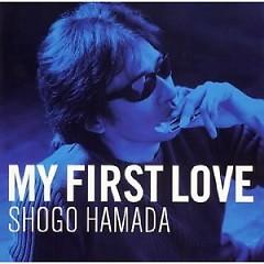 My First Love - Shogo Hamada