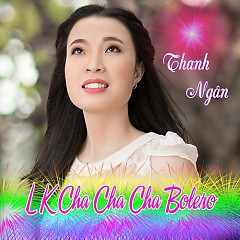 Album Liên Khúc Cha Cha Cha Bolero