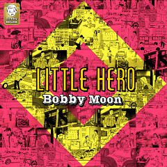 Jageunyeongung (작은영웅) - Bobby Moon