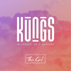 This Girl (Single) - Kungs,Cookin' On 3 Burners