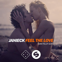 Feel The Love (Sam Feldt Edit) - Sam Feldt