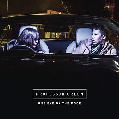 One Eye On the Door (Single) - Professor Green