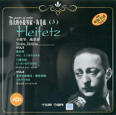 Naxos Historical: The Master Of Violin - Heifetz Vol.6