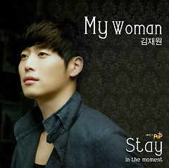 Stay In The Moment - Kim Jae Won