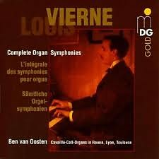 Louis Vierne: Complete Organ Symphonies CD3 - Ben Van Oosten