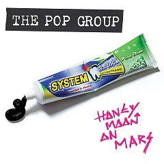 Honeymoon On Mars - The Pop Group