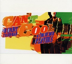 Can't Cool - Burnt Friedman,The Nu Dub Players
