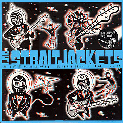 Supersonic Guitars in 3-D - Los Straitjacket