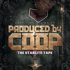 Produced by Coop: The Starlito Tape
