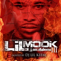 I Am Alabama 3 - Lil Mook