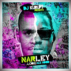 NARLEY (CD2) - Ace Hood,J.Cole