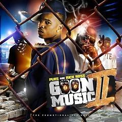 Goon Music 2 (CD1) - Rick Ross,Plies