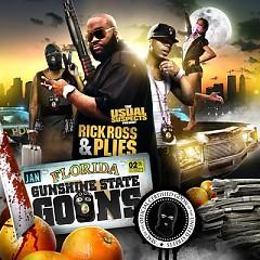 Gunshine State Goons (CD1) - Plies,Rick Ross