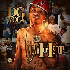 Neva Gon Stop 2