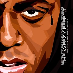The Weezy Effect (CD2)