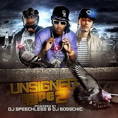 Unsigned Hype 2