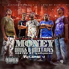 Money, Drugs & Mixtapes 4 (CD2)