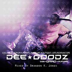 ConGRADulations - Dee Goodz