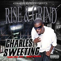 Rise & Grind (CD1) - Charles Sweeting
