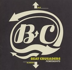 Foresights - BEAT CRUSADERS