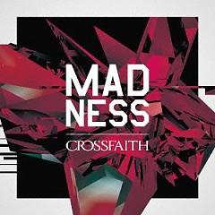 MADNESS - Crossfaith