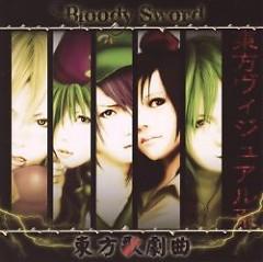 東方歌劇曲 (Touhou Kagekikyoku) - Bloody Sword