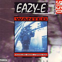 5150 - Home 4 tha Sick - Eazy-E