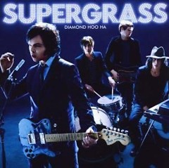 Diamond Hoo Ha - Supergrass
