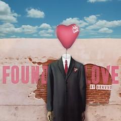 Found Love (BRAVVO Remix) - We The Lion, BRAVVO