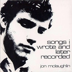 Songs I Wrote And Later Recorded - Jon Mclaughlin