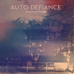 Running On The Edge - Auto Defiance