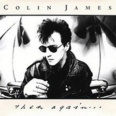 Then Again - Colin James