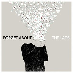 Forget About (Single) - The Lads