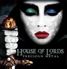 Precious Metal - House Of Lords