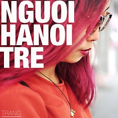 Người Hà Nội Trẻ (EP) - Trang