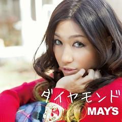 ダイヤモンド (Diamond) - MAY'S