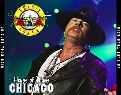 Once In A Lifetime  (House of Blues, Chicago, IL, USA, February 19 2012 ) (CD3) - Guns N' Roses