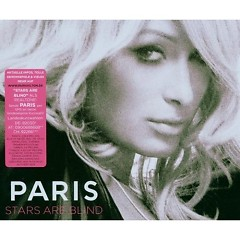 Stars Are Blind (Remixes) - Paris Hilton