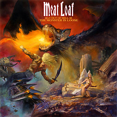 Bat Out Of Hell III (The Monster Is Loose) - Meat Loaf