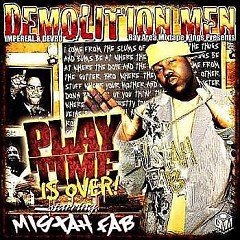 Play Time Is Over! (CD2) - Mistah FAB