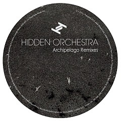 Archipelago Remixes - Hidden Orchestra