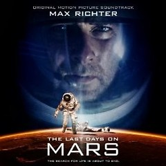 The Last Days On Mars OST (P.2) - Max Richter