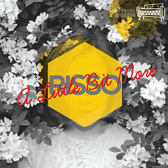 A Little Bit More - Risso