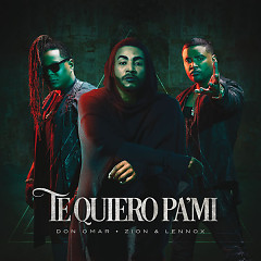 Te Quiero Pa'Mi (Single)