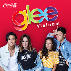 Bài hát Glee Vietnam OST - The Glee Cast Vietnam