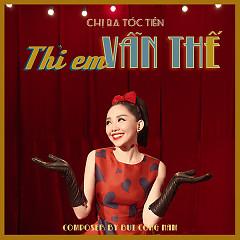 Thì Em Vẫn Thế (Single) - Tóc Tiên