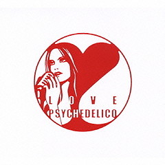 This is LOVE PSYCHEDELICO ~U.S.Best~  (CD2)