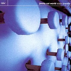 Static Prevails - Jimmy Eat World
