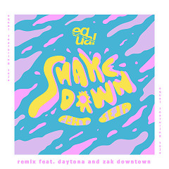 Shakedown (Remix) (Single) - Equal, Zak Downtown, Seja, The Kid Daytona