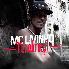 Tenebrosa (Single) - MC Livinho